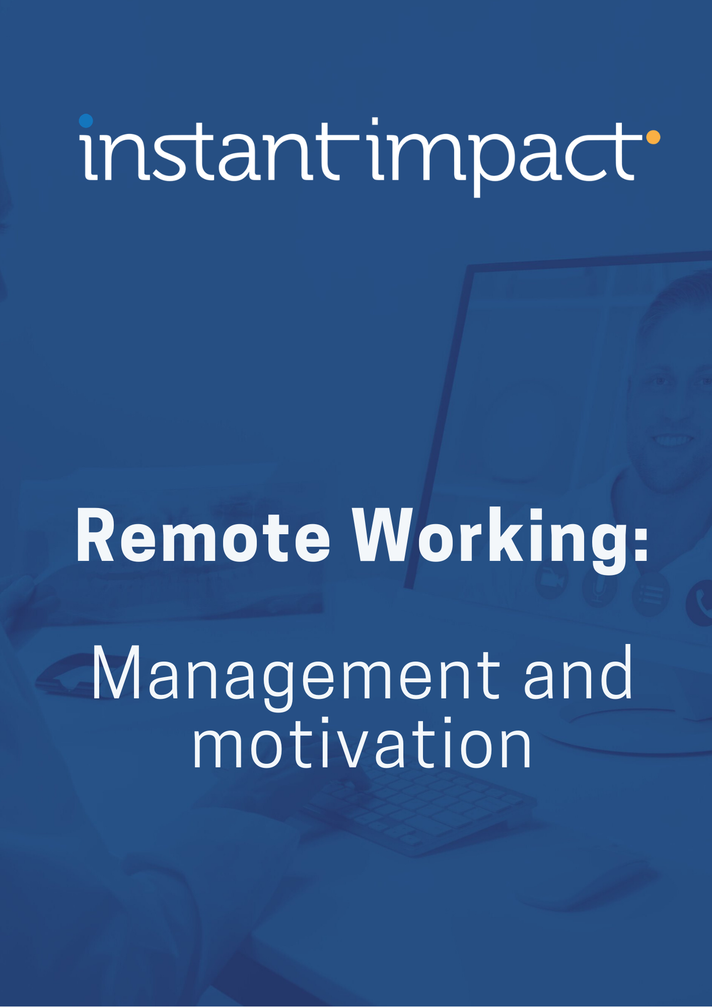 Copy of Copy of Remote working - management, motivation, and anxiety